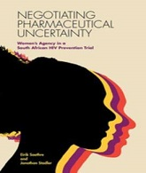 Negotiating Pharmaceutical Uncertainty