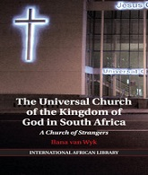 The universal church of the kingdom if God in South Africa