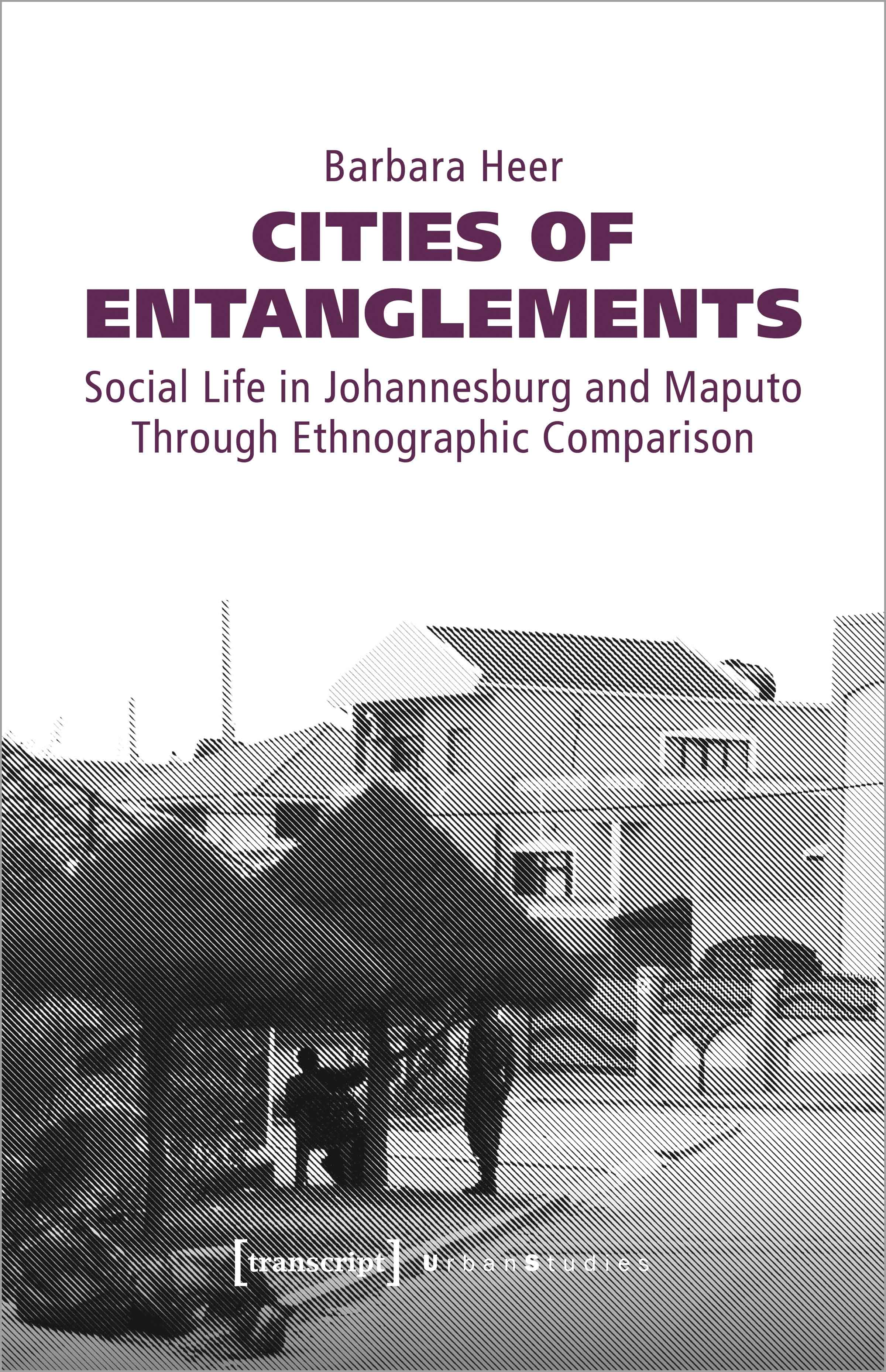 Cities of Entanglements Barbara Heer